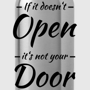 If it doesn't open, it's not your door Vêtements Sport - Gourde