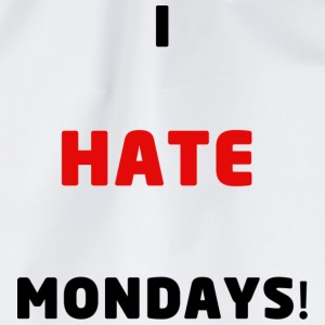 I Hate Mondays Mug - Drawstring Bag