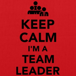 Keep calm I'm Team leader T-Shirts - Stoffbeutel