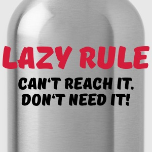 Lazy rule T-Shirts - Water Bottle