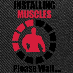 Installing Muscles (Loading) Funny Tee shirts - Casquette snapback