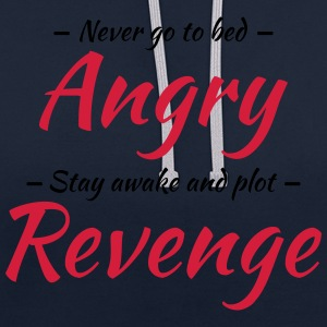 Never go to bed angry... Sportkleding - Contrast hoodie