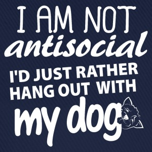 I'm not anti-social, I'd just rather hang out with - Baseball Cap