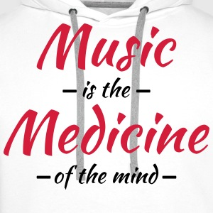 Music is the medicine of the mind Long sleeve shirts - Men's Premium Hoodie