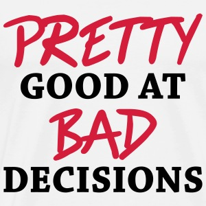 Pretty good at bad decisions Manches longues - T-shirt Premium Homme