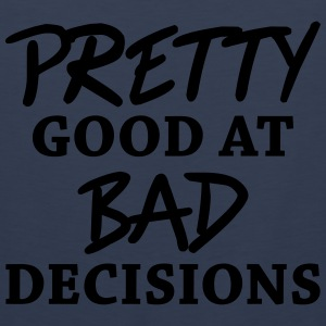 Pretty good at bad decisions Sportsklær - Premium singlet for menn