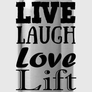 Live,laugh,love, lift Tops - Drinkfles