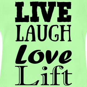 Live,laugh,love, lift Tops - Baby T-shirt