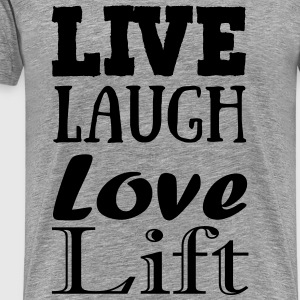 Live,laugh,love, lift Topper - Premium T-skjorte for menn