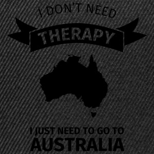 I don't need therapy - I just need to go to Austra T-Shirts - Snapback Cap