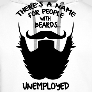 Beard Unemployed T-shirt - Men's Premium Hoodie