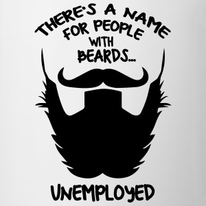 Beard Unemployed T-shirt - Mugg