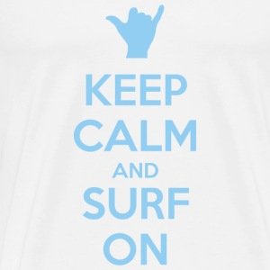 Keep Calm and Surf On - Men's Premium T-Shirt