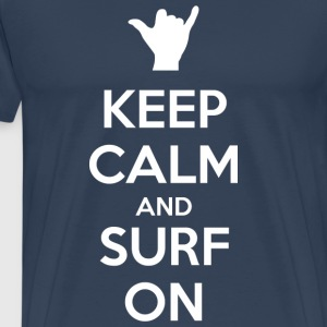 Keep Calm and Surf On - T-shirt Premium Homme