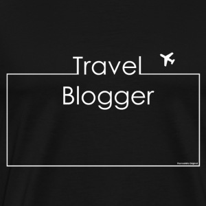 Travel Blogger white Hoodies & Sweatshirts - Men's Premium T-Shirt