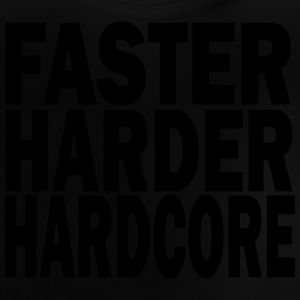 faster harder louder Shirts - Baby T-Shirt