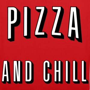 Pizza and chill Bouteilles et Tasses - Tote Bag
