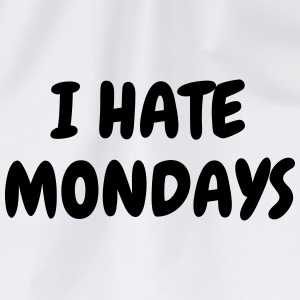 I hate mondays - Humor - Funny - Joke - Friend Tee shirts - Sac de sport léger