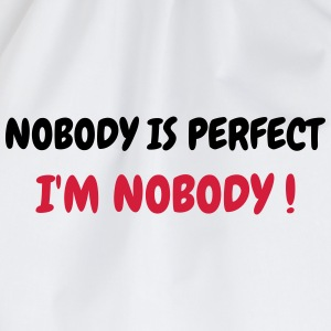 Nobody is perfect - Humor - Funny - Joke - Friend Tee shirts - Sac de sport léger
