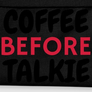 Coffe Before Talkie - Humor - Funny - Joke Tee shirts - Sac à dos Enfant