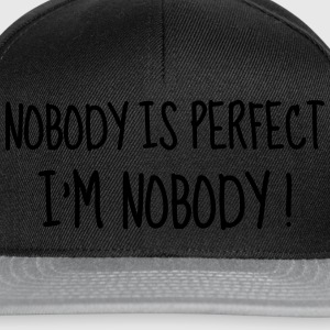 Nobody is perfect - Humor - Funny - Joke - Friend Bouteilles et Tasses - Casquette snapback