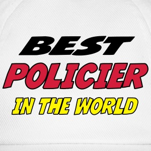 Best policier in the world T-Shirts - Baseball Cap