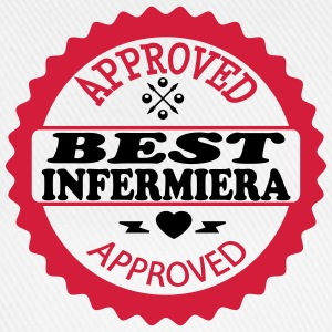 Approved best infermiera Magliette - Cappello con visiera