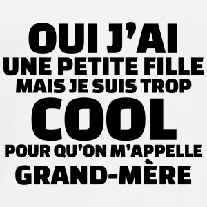 ...trop cool pour qu'on m'appelle grand-mère (v.2) Badges - T-shirt Premium Homme
