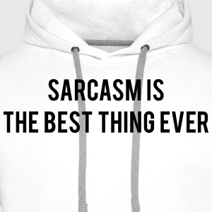 Sarcasm is the best thing ever Tee shirts - Sweat-shirt à capuche Premium pour hommes