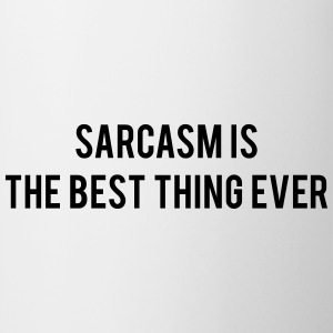 Sarcasm is the best thing ever Tee shirts - Tasse