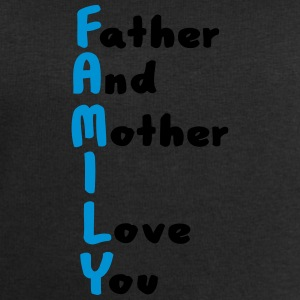 FAMILY (Father And Mother I Love You) Mugs & Drinkware - Men's Sweatshirt by Stanley & Stella