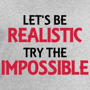 Let's be realistic - Try the impossible T-Shirts - Männer Sweatshirt von Stanley & Stella