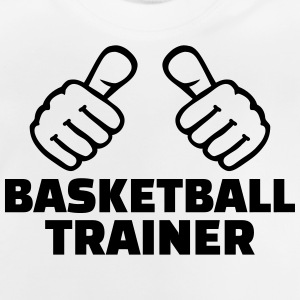 Basketball Trainer T-Shirts - Baby T-Shirt