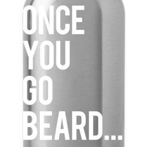 Once you go beard - Water Bottle