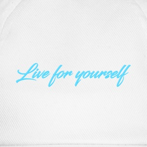 Live For Yourself Mens - Baseball Cap