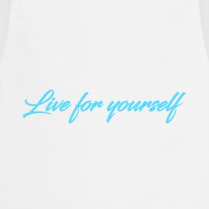 Live For Yourself Womens - Cooking Apron