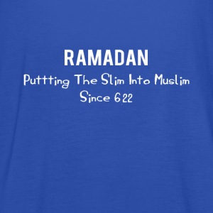 Ramadan - Putting The Slim Into Muslim Since 622 - Women's Tank Top by Bella