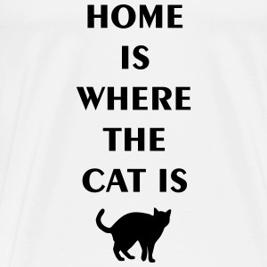 home is where the cat is Toppe - Herre premium T-shirt