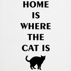 home is where the cat is T-shirts - Keukenschort