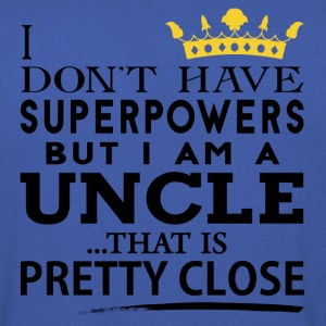 SUPER UNCLE! T-Shirts - Men's Sweatshirt