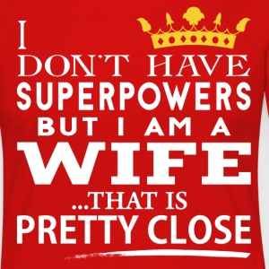 SUPER WIFE! T-Shirts - Women's Premium Longsleeve Shirt