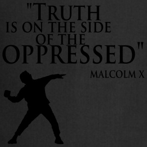 Truth is on the Side of the Oppressed - Cooking Apron