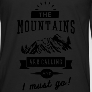 The Mountains Are Calling And I Must Go T-Shirts - Männer Premium Langarmshirt