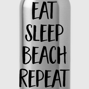 Eat, Sleep, Beach, Repeat Magliette - Borraccia
