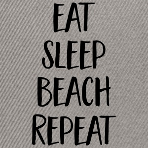Eat, Sleep, Beach, Repeat Magliette - Snapback Cap