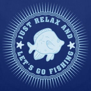 relax_and_lets_go_fishing_06201607 T-Shirts - Stoffbeutel