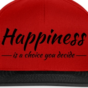Happiness is a choice you decide T-shirts - Snapbackkeps