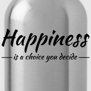 Happiness is a choice you decide Sportkläder - Vattenflaska