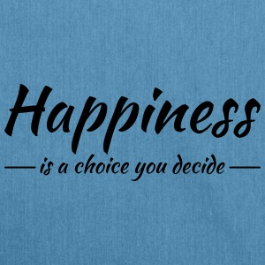 Happiness is a choice you decide Sportkleding - Schoudertas van gerecycled materiaal