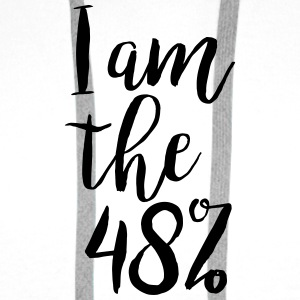 I am the 48% - Mug - Men's Premium Hoodie
